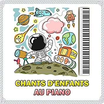 Chants D'Enfants Au Piano (Version Piano)