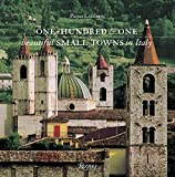 One Hundred & One Beautiful Small Towns in Italy (Rizzoli Classics) (Hardcover)
