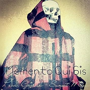 Memento Qui Sis