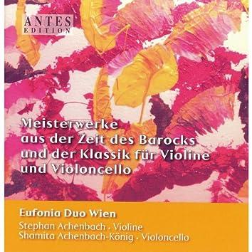Meisterwerke aus der Zeit des Barocks und der Klassik für Violine und Violoncello