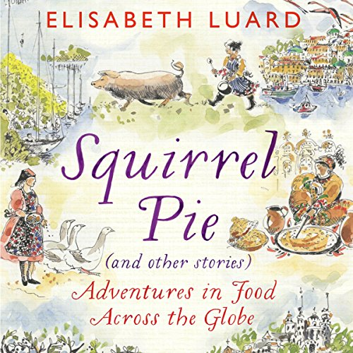 Squirrel Pie (and Other Stories) audiobook cover art