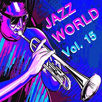 Jazz World, Vol. 15