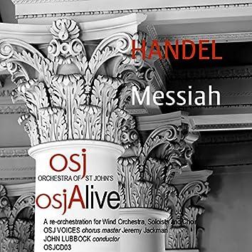 Messiah, HWV 56 (Arr. J. Lubbock for Wind Ensemble, Soloists & Choir) [Live]