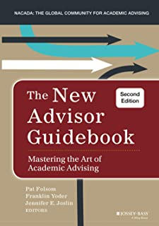 The New Advisor Guidebook: Mastering the Art of Academic Advising