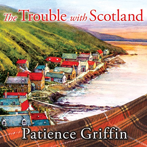 The Trouble with Scotland audiobook cover art
