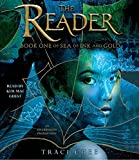 The Reader (Sea of Ink and Gold, Band 1)