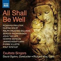All Shall Be Well / Nunc Dimittis / Bogoroditsye by PANUFNIK / HOLST / RACHMANINOV; (2012-05-29)