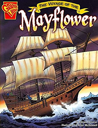[The Voyage of the Mayflower] (By: Allison Lassieur) [published: January, 2006]