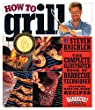 How to Grill Cookbook by Steven Raichlen