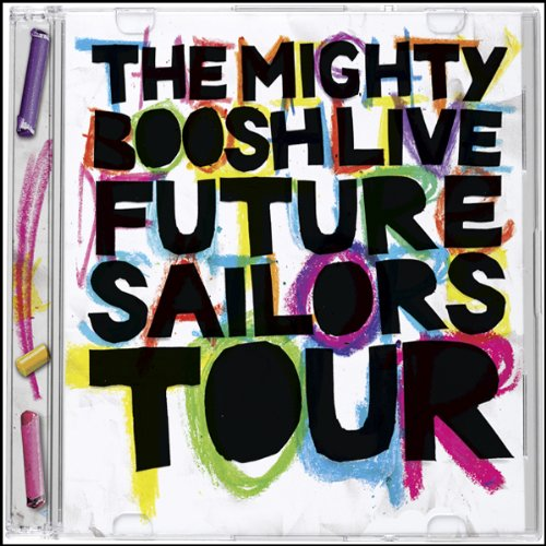 The Mighty Boosh Live - Future Sailors Tour cover art