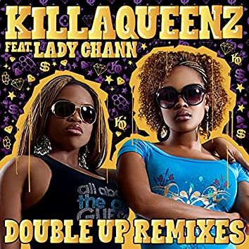 Double Up (feat. Lady Chann) [Remixes]
