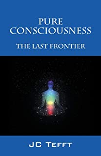 Pure Consciousness: The Last Frontier
