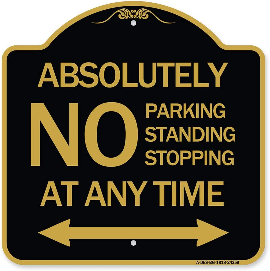 SignMission Outstanding Designer Series Sign - No Alternative dealer Parking Standi Absolutely