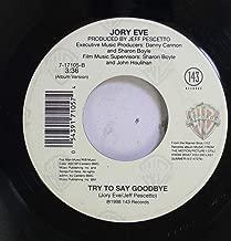 Jory Eve/Jennifer Love Hewitt 45 RPM Try To Say Goodbye / How Do I Deal