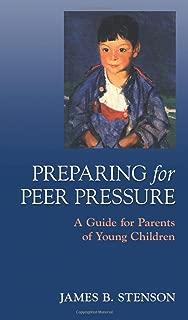 Preparing for Peer Pressure