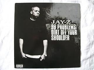 99 Problems / Dirt Off Your Shoulder