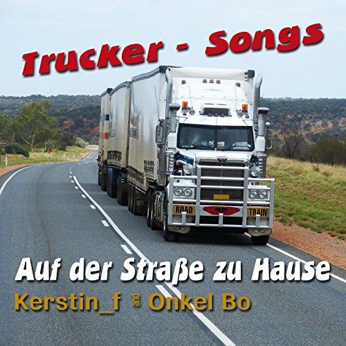 Truckerfrauen weinen heimlich