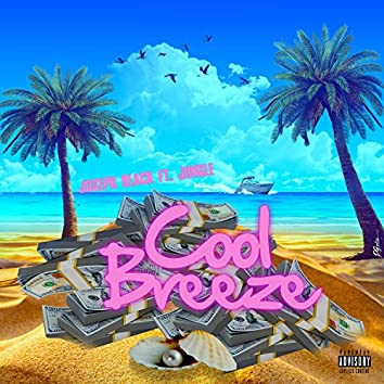 Cool Breeze (feat. Joseph Black)