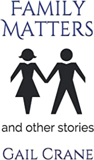 Family Matters: and other stories