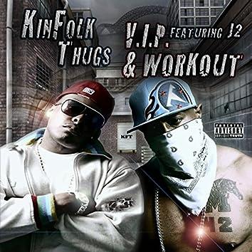 V.I.P. & Workout (feat. J2)