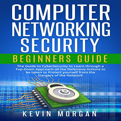Computer Networking Security Beginners Guide Audiobook By Kevin Morgan cover art