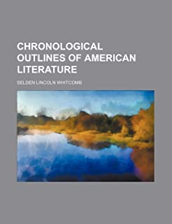 Chronological Outlines of American Literature