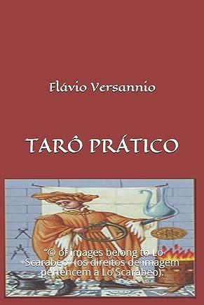 """TARÔ NA PRÁTICA: Iniciantes e profissionais """"© of images belong to Lo Scarabeo"""" (os direitos de imagem pertencem a Lo Scarabeo)."""