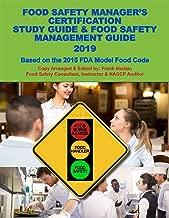 Servsafe Food Safety Manager's Certification Study Guide & Food Safety Management Guide 2019