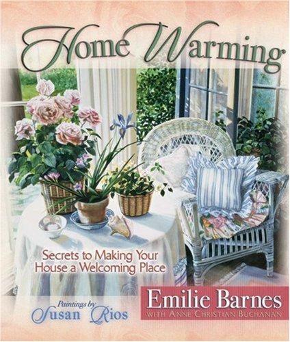Home Warming: Secrets to Making You…