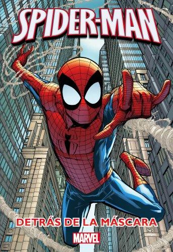 Spider-Man. Detrás de la máscara: Novela y cómic