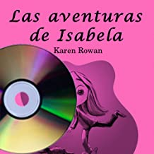 Las aventuras de Isabela (Book on CD) (Spanish Edition)