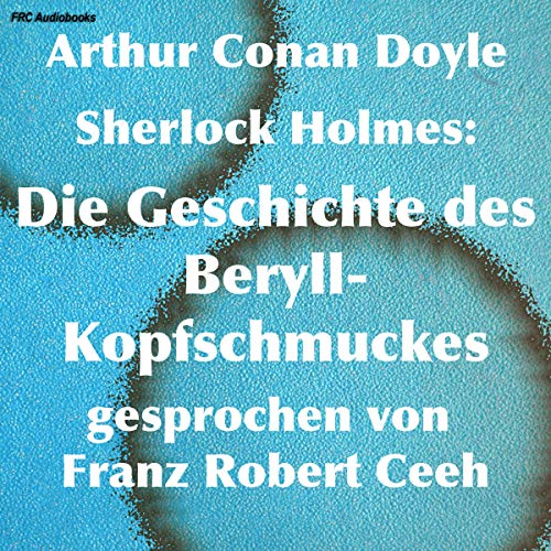 Sherlock Holmes - Die Geschichte des Beryll-Kopfschmuckes Titelbild