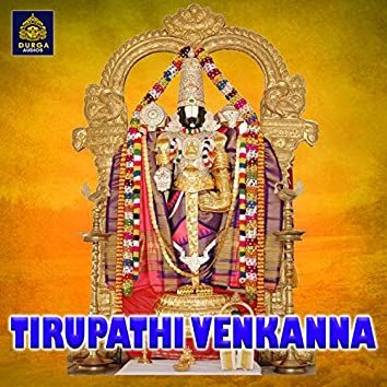 Tirupathi Venkanna (Venkateswara Swamy Songs)