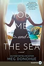 You, Me, And The Sea [Large Print]
