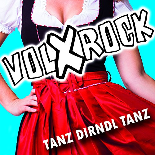 Tanz Dirndl tanz [Explicit]