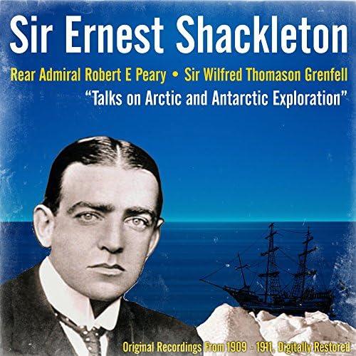 Sir Ernest Shackleton, Rear Admiral Robert E Peary & Sir Wilfred Thomason Grenfell