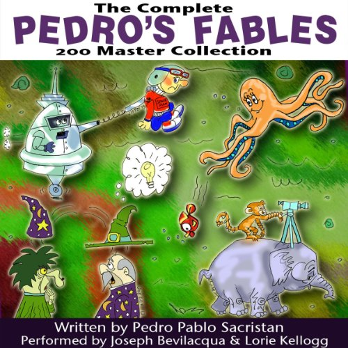 The Complete Pedro's 200 Fables Master Collection audiobook cover art
