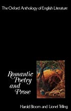 The Oxford Anthology of English Literature: Volume IV: Romantic Poetry and Prose: 4
