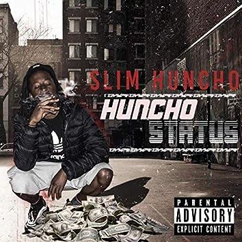 Huncho Status