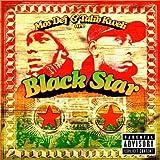 Songtexte von Black Star - Mos Def & Talib Kweli Are Black Star