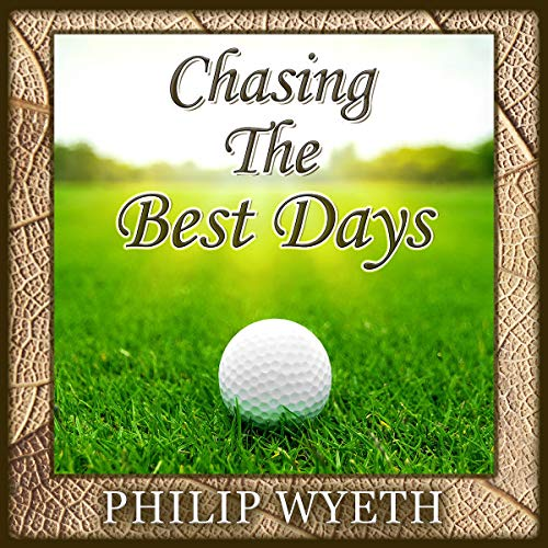 Chasing the Best Days audiobook cover art