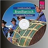 Reise Know-How Kauderwelsch AusspracheTrainer Brasilianisch (Audio-CD): Kauderwelsch-CD - Clemens Schrage