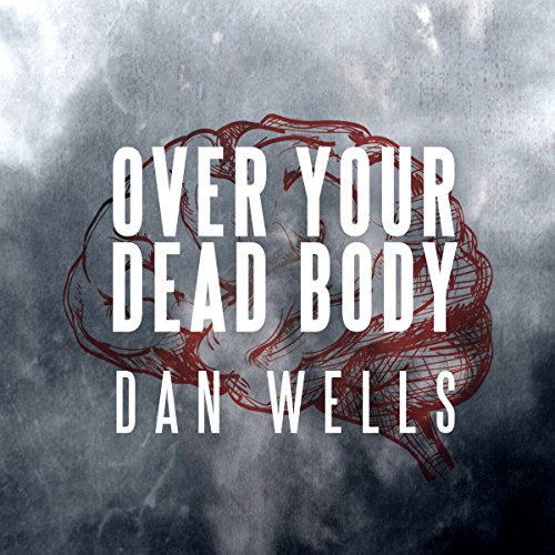 Over Your Dead Body audiobook cover art