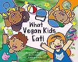 What Vegan Kids Eat!