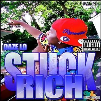 Stuck Rich
