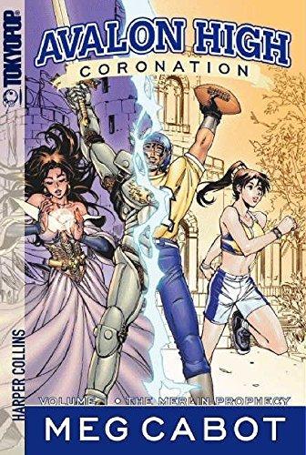 Avalon High: Coronation #1: The Merlin Prophecy (English Edition)