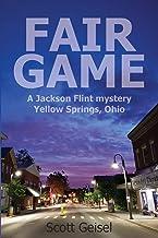 Fair Game: A Jackson Flint mystery, Yellow Springs, Ohio
