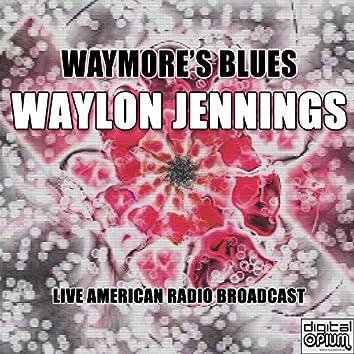 Waymore's Blues (Live)