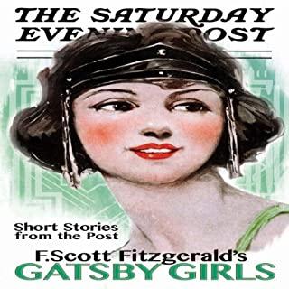 Gatsby Girls                   Written by:                                                                                                                                 F. Scott Fitzgerald                               Narrated by:                                                                                                                                 Jeff Kongs                      Length: 8 hrs and 13 mins     Not rated yet     Overall 0.0