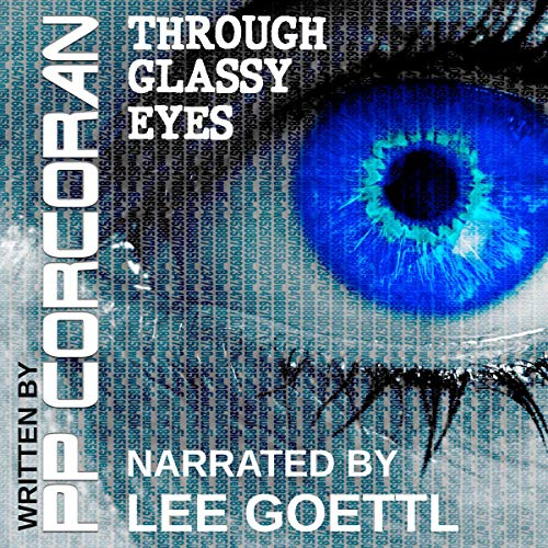 Through Glassy Eyes audiobook cover art